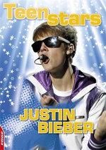 Justin Bieber : Teen Stars - Liz Gogerly
