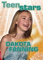 Dakota Fanning : Teen Stars - Clare Hibbert