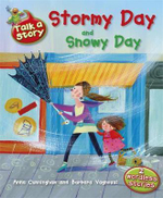 Stormy Day and Snowy Day : Talk a Story - Anna Cunningham