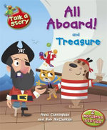 All Aboard and Treasure : Talk a Story - Anna Cunningham