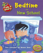 Bedtime and New School : Talk a Story - Anna Cunningham