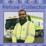 Refuse Collector : When I'm At Work - Susan Barraclough