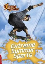 Summer Action Sports : Extreme Games : Extreme Summer Sports - Jim Brush