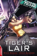 EDGE - Crime Team: Tiger's Lair : EDGE - Steve Barlow