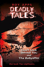 Dont Look Behind You and The Babysitter : EDGE: Deadly Tales - Roy Apps