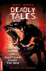 EDGE - Deadly Tales: The Party Animal and Don't Look Under The Bed : EDGE - Deadly Tales - Roy Apps