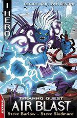 Air Blast : Tyranno Quest - Decide Your Own Destiny - Steve Skidmore
