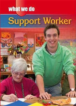 Support Worker : What We Do Series - James Nixon