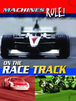 On the Race Track : Machines Rule - Steve Parker