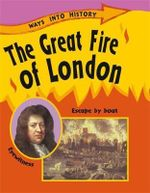 The Great Fire of London : Ways Into History - Sally Hewitt
