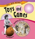 Toys and Games : Ways Into History - Sally Hewitt