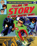 Telling the Story in Your Graphic Novel - Frank Lee