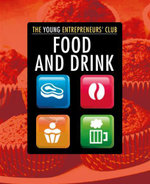 Food and Drink : The Young Entrepreneurs' Club - Mike Hobbs