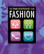 Fashion : The Young Entrepreneur's Club - Mike Hobbs