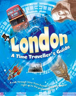 London : A Time Traveller's Guide - Moira Butterfield