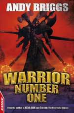 EDGE - A Rivets Short Story: Warrior Number One : EDGE - Andy Briggs