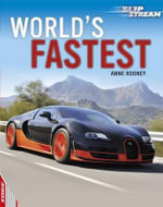World's Fastest : Edge : Slipstream Non-fiction Level 1    - Anne Rooney