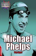 EDGE - Dream to Win: Michael Phelps : EDGE - Dream to Win - Roy Apps