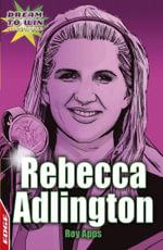 EDGE - Dream to Win: Rebecca Adlington : EDGE - Dream to Win - Roy Apps
