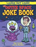 The Outer Space Joke Book - Sean Connolly