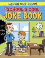 The School's Cool Joke Book - Sean Connolly