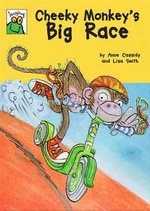 Cheeky Monkey's Big Race - Anne Cassidy