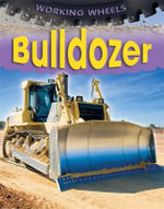 Bulldozer : A Shape and Seek Book - Annabel Savery