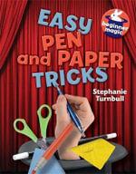 Easy Pen and Paper Tricks : Beginner Magic - Stephanie Turnbull