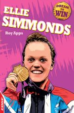 EDGE - Dream to Win: Ellie Simmonds : EDGE: Dream to Win - Roy Apps