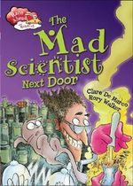 The Mad Scientist Next Door - Clare De Marco