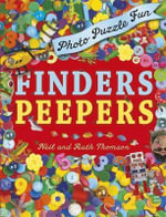 Finders Peepers - Photo Puzzle Fun - Ruth Thomson