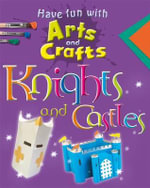 Knights and Castles - Rita Storey