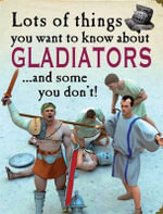 Lots of Things You Want to Know About : Gladiators - David West