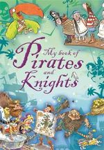 Stories of Pirates and Knights - No Author Provided