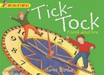 Wonderwise : Tick-Tock: A Book About Time - James Dunbar