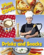 Tasty Drinks and Snacks - Rita Storey