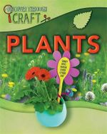 Discover Through Craft : Plants - Jen Green