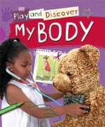 Play and Discover : My Body - Caryn Jenner