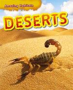 Deserts : Amazing Habitats - Leon Gray