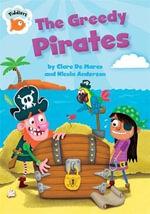 The Greedy Pirates : The Greedy Pirates - Clare De Marco