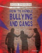 Under Pressure : How to Handle Bullying and Gangs - Honor Head