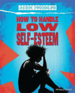 Under Pressure : How to Handle Low Self-Esteem - Franklin Watts
