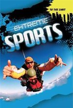 Extreme Sports : To the Limit - Jim Pipe