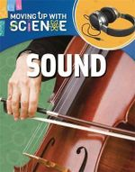 Sound : Moving up with Science - Peter Riley