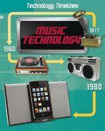 Music Technology : Technology Timelines - Tom Jackson
