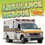 Ambulance Rescue : Emergency Vehicles - Deborah Chancellor