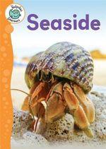 Seaside : Tadpoles Learners - Annabelle Lynch