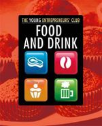 Food and Drink : Young Entrepreneurs Club - Mike Hobbs