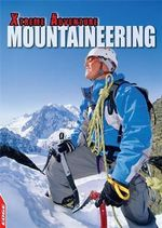 Mountaineering : Edge: Xtreme Adventure - S. L. Hamilton