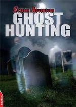 Ghost Hunting : Edge: Xtreme Adventure - S. L. Hamilton